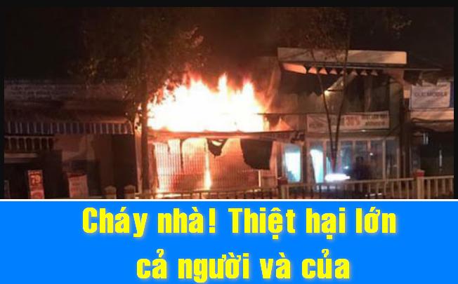 cháy nhà hiểm họa khôn lường