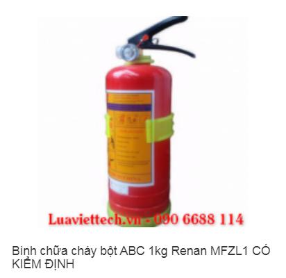 Bình chữa cháy bột ABC 1kg Renan MFZL1 CÓ KIỂM ĐỊNH