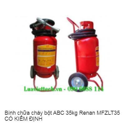 Bình chữa cháy bột ABC 35kg Renan MFZLT35 CÓ KIỂM ĐỊNH