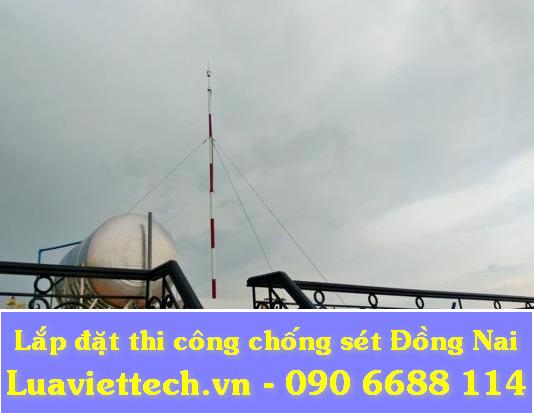 Lắp đặt thi công chống sét tại tỉnh Đồng Nai giá rẻ tận nơi nhanh chóng