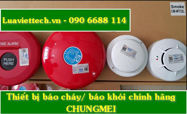 Chuyên cung cấp thiết bị máy đầu báo cháy, báo khói, báo nhiệt Chungmei giá rẻ giá sỉ