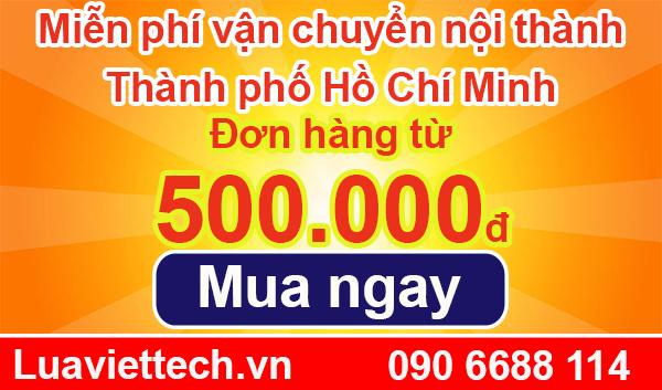 Miễn phí vận chuyển đơn hàng nội thành Thành phố Hồ Chí Minh từ 500.000đ